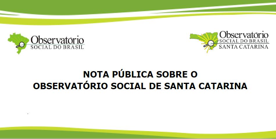 Nota Pública sobre o Observatório Social de Santa Catarina