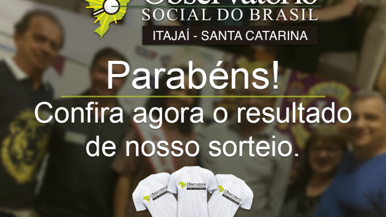 Resultado do sorteio feito pelo OSI na Marejada 2018